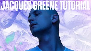 How To Make Eclectic Music Like Jacques Greene [+Samples]