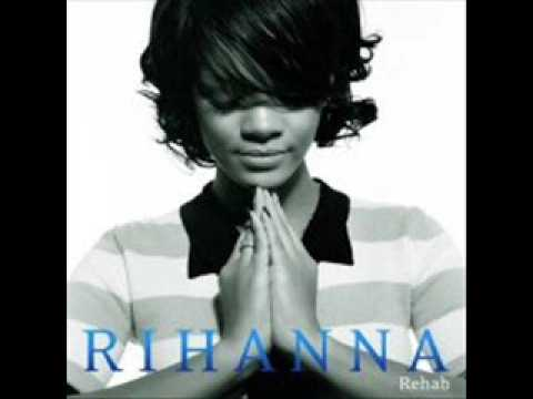 Rihanna - Rehab (with Download Link)