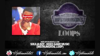 Soulja Boy- Video Game Music [Instrumental Loop] + DOWNLOAD LINK