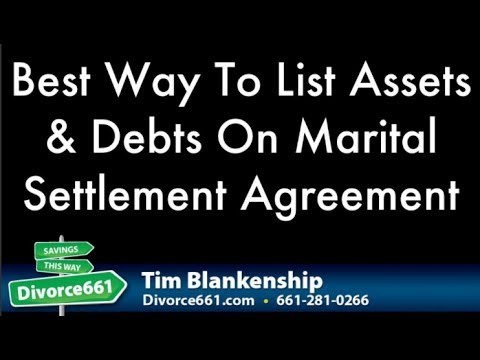Best Way To List Assets And Debts On Marital Settlement Agreement