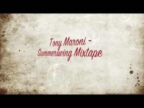 Tony Maroni  Summerswing Mix Electro Swing