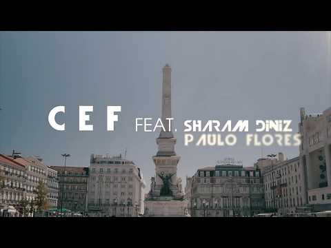 CEF Feat SHARAM DINIZ | PAULO FLORES DICA DOS PAPOITES [ TEASER ]