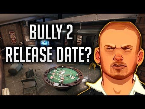 Bully 2 Release Date? - Bully 2 Discussion
