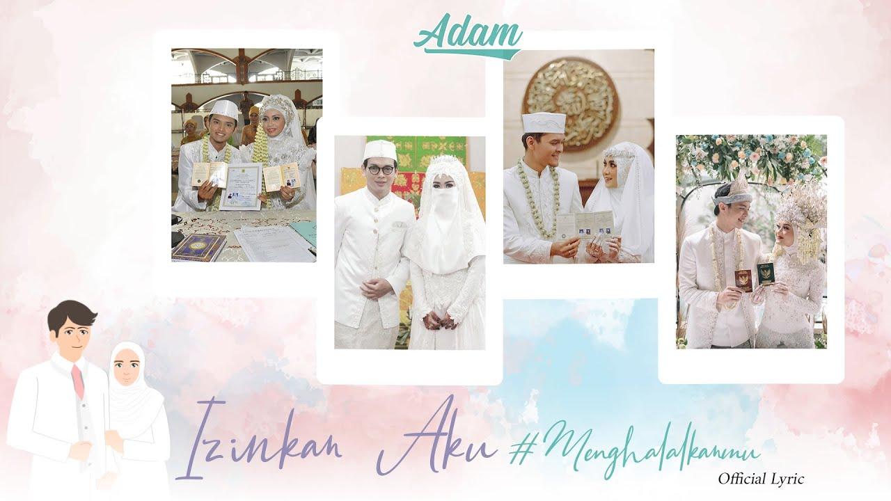 ADAM - IZINKAN AKU #MENGHALALKANMU (Official Lyric Video)