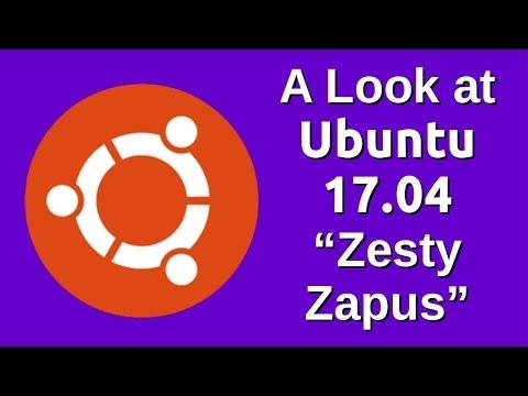 """A Look at Ubuntu 17.04 """"Zesty Zapus"""""""