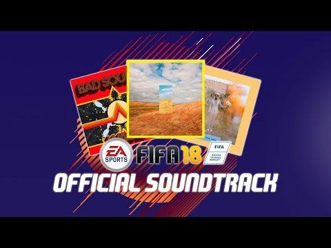 OFFICIAL FIFA 18 SOUNDTRACK! (TODAS LAS 41 CANCIONES)