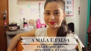 """A Mala é Falsa"" - Felipe Araújo (Ft.) Henrique e Juliano (Cover Leticia Barbosa)"