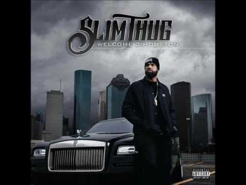 Slim Thug - Welcome 2 Houston (Full Album)