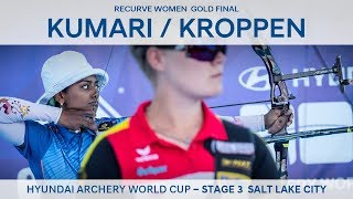 Kumari v Kroppen – recurve women's gold | Salt Lake 2018 Hyundai Archery World Cup S3