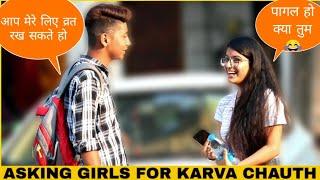 KARVA CHAUTH SPECIAL PRANK ON CUTE GIRLS | PRANK STAR