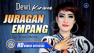 Dewi Kirana - JURAGAN EMPANG ( Official Music Video ) [HD]