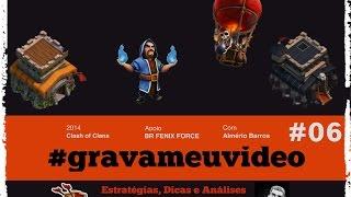 Clash of Clans - Ataques aéreos e terrestres - #gravameuvideo - Vid06