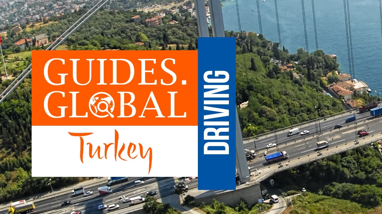 Driving in Turkey | Guides Global