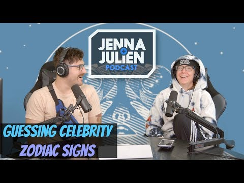 Podcast #247 - Guessing Celebrity Zodiac Signs