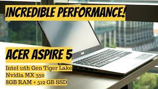 Acer Aspire 5 Intel 11th Gen Nvidia MX 350 - Great Laptop Under INR 60K