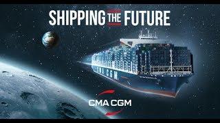CMA CGM | Shipping The Future