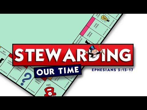 Stewarding our Time | Chris Eelman