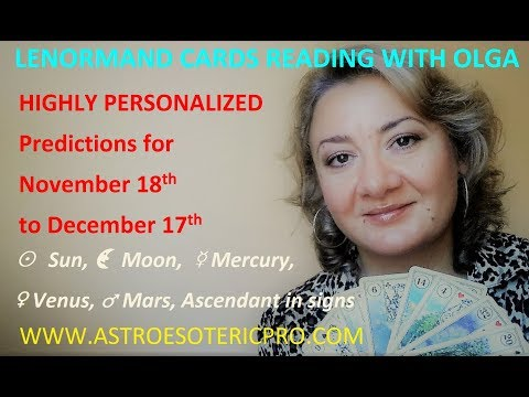 HIGHLY PERSONALIZED LENORMAND Predictions for November 19th to December 19th