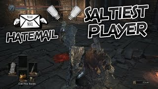 Dark Souls 3: Trolling The Saltiest Player (Hatemail Included) Pt.4