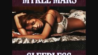 Mykel Mars - Sleepless (System B Remix) Promo