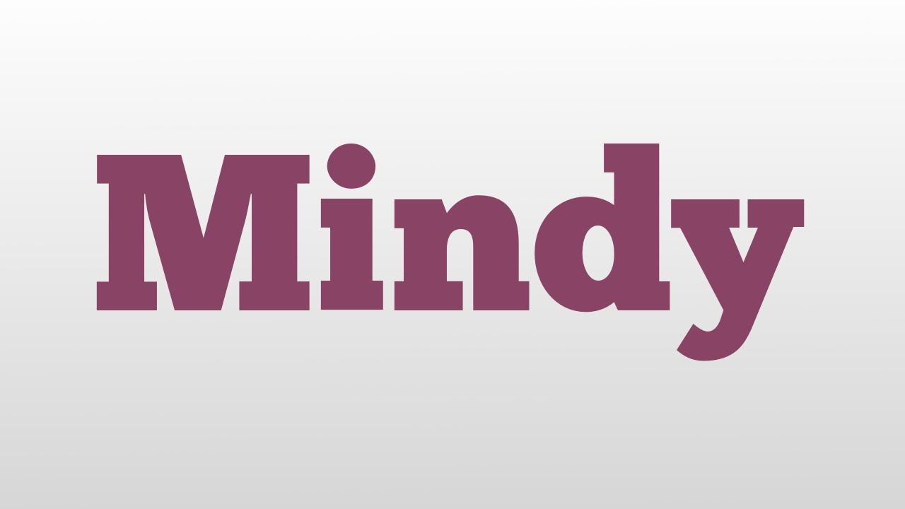 Mindy meaning and pronunciation - YouTube