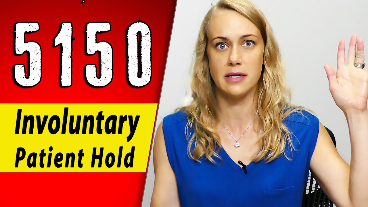 5150 - Psychiatric Hold - KNOW YOUR RIGHTS! Mental Health | Kati Morton
