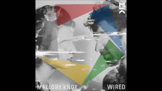 Mallory Knox -  Falling In Love