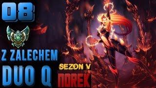 League of Legends [5.9] - Duo Ranked - Platyna II - z Zalechem - Sezon na kaczki. [#08]