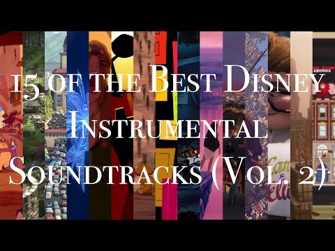 15 of the Best Disney Instrumental Soundtracks (Vol. 2)