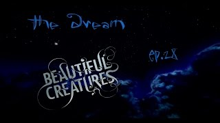"""Beautiful Creatures"" Minecraft The Dream Ep. 28"