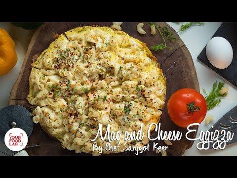 Mac N Cheese Eggizza Recipe | Chef Sanjyot Keer | Your Food Lab