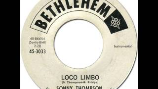 SONNY THOMPSON - Loco Limbo [Bethlehem 3033] 1962