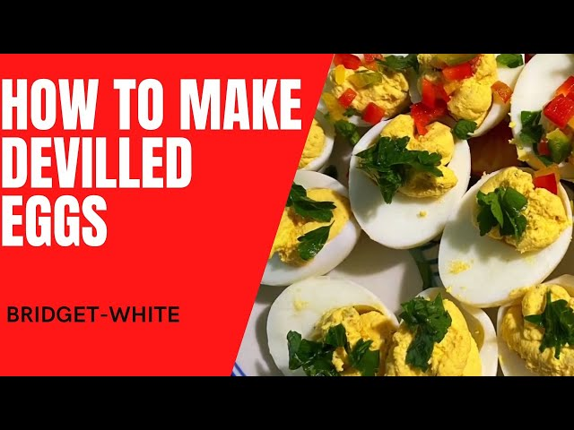DEVILLED EGGS / HOW TO MAKE DEVILLED EGGS