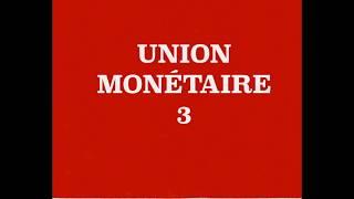 UEM-2: UNION MONÉTAIRE