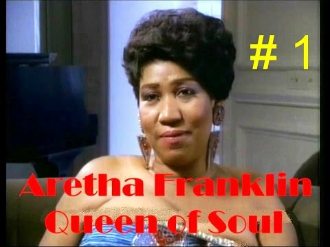 Aretha Franklin -  Queen of Soul, Documentary # 1