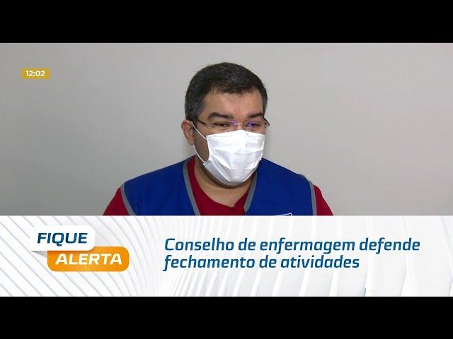 Covid-19: Conselho de enfermagem defende fechamento de atividades não essenciais