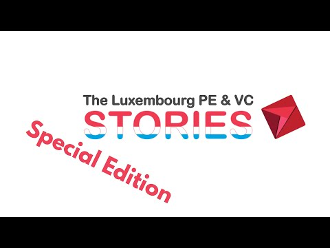 The Luxembourg PE/VC Stories (Sp. Edition) with Arcmont/ R+V/ BNP Paribas RE, hosted by BPSS