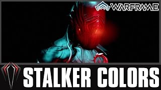 Warframe: STALKER COLORS