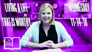 Living a Life that is Worthy // 5 Minute Bible Study
