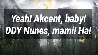 Akcent Feat Lidia Buble Ddy Nunes Kamelia Lyrics