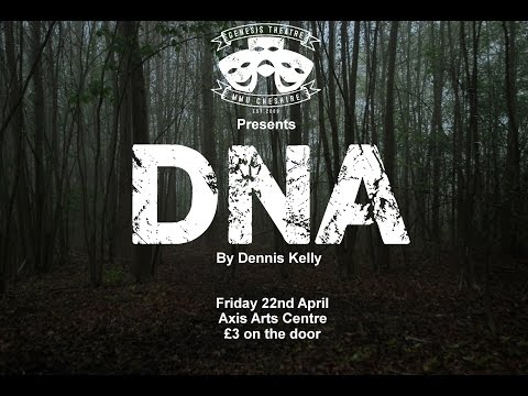 DNA by Dennis Kelly [Genesis Theatre]