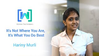 Women Techmakers presents Hariny Murli: It