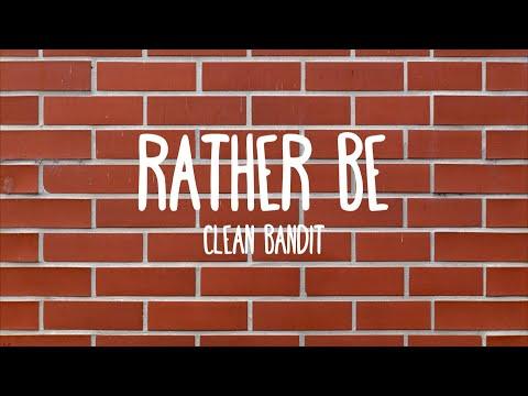 Rather Be - Clean Bandit ft. Jess Glyne (Lyrics)