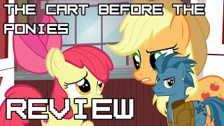 The Cart Before the Ponies review, an over-inflated opinion.