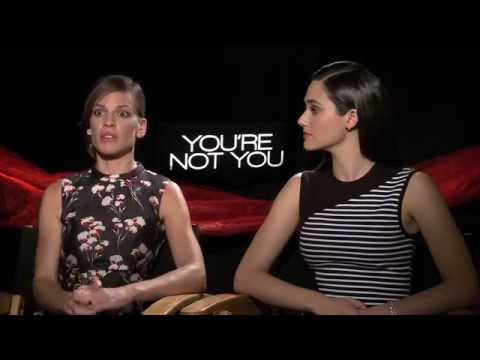 YOU'RE NOT YOU Interviews: Hilary Swank and Emmy Rossum