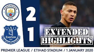 EXTENDED HIGHLIGHTS: MAN CITY 2-1 EVERTON