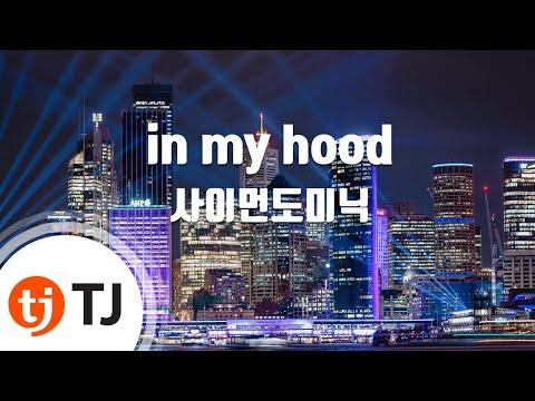 [TJ노래방] in my hood - Simon Dominic / TJ Karaoke