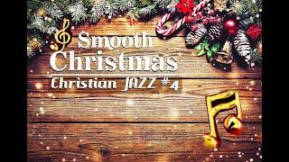 SMOOTH CHRISTMAS CHRISTIAN JAZZ FOUR