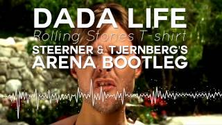 Download Dada Life - Rolling Stones T-Shirt (Steerner & Tjernberg's Arena Remix) MP3 song and Music Video