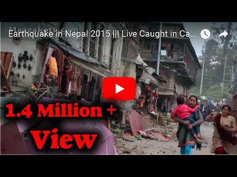 Earthquake in Nepal 2015 ||| Live Caught in Camera ||| Part 1